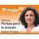 Martes 18 de junio de 2019 - Puntos para la oración con Esther Prados