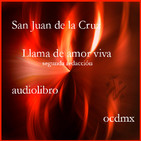 Llama de amor viva - San Juan de la Cruz