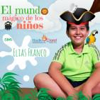 El Mundo Mágico de los Niños con Elias Franco