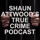 Bodybuilder In UK Prison: Chet Sandhu Pt. 2 | Shaun Attwood's True Crime Podcast 22