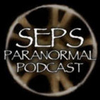 SEPS Paranormal Podcast