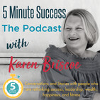 Lindsay Preston - Secrets of an Unstoppable Woman Revealed: 5 Minute Success - The Podcast