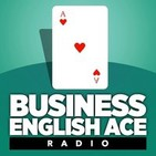 Podcast Business English Ace Radio