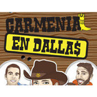 Podcast de Carmenia en Dallas