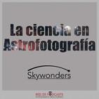 La ciencia en la astrofotografía