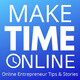 Mike's Values Rant... Plus, Find Out the Future of Make Time Online