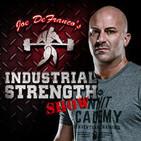Joe DeFranco's Industrial Strength Show