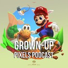 Grown-Up Pixels Podcast