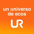 UN UNIVERSO DE ECOS...