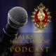 18: Talks for a Magical Monday Podcast - The Origins of the World's Disasters Part 2: The Fall of Adam ad Eve