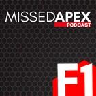 Missed Apex F1 Podcast