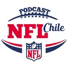 NFL Chile - Temporada 4 - Capítulo 28 - Una nueva era en Foxboro