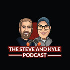 The Steve and Kyle Podcast, 8/20/19