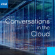 Addressing Today's Challenges with Intel and VMware – Conversations in the Cloud – Episode 209