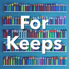 For Keeps: A Podcast About Collections And Connect