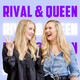 Episode 12 - Who the hell are Rival & Queen?