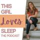 049: Replay - Sleep Tool #1 - A Perfect Baby Sleep Environment