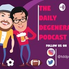 #54 Daily Degenerate Podcast Episode 54 (CONFERENCE CHAMPIONSHIP EDITION)
