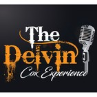 The Delvin Cox Experience Episode 77 Featuring Big E From Karaok Big E Podcast