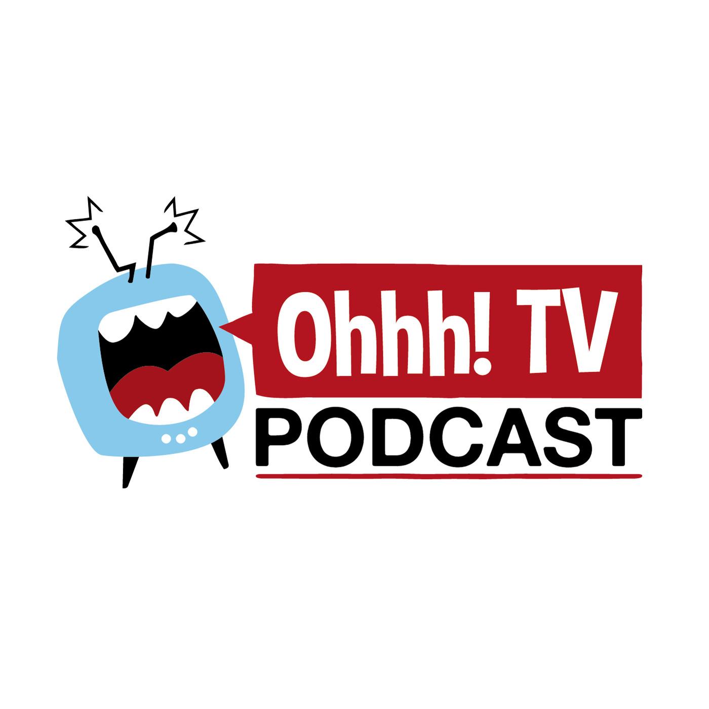 Temporada 01 - Ohhh! TV Podcast