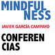 Mindfulness y Psicología positiva - Javier García Campayo