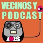 Vecinos y Podcast