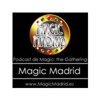 Podcast n110 de Magic Madrid