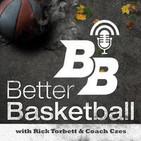 Better Basketball Podcast