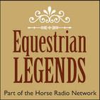 Equestrian Legends Episode 15 – Dawn Palethorpe-Wofford