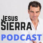 Jesus Sierra Podcast