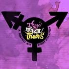 Bonus: They/Them/Theirs Chatcast #1