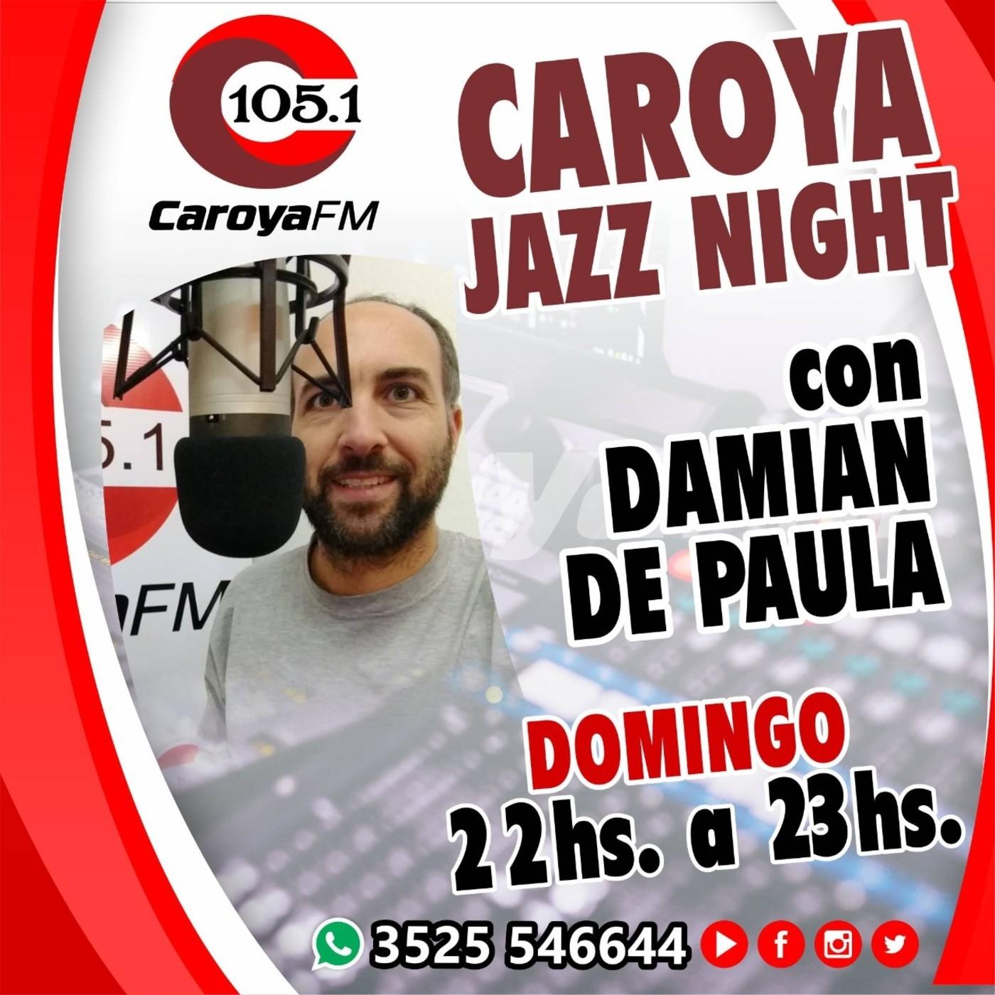 Caroya Jazz Night - Programa Domingo 18 de Octubre 2020
