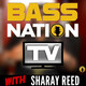 Bass Nation TV Episode #3 w/ Sharay Reed