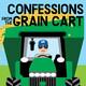 So God made a Grain Cart Driver