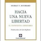 El Manifiesto libertario de Murray N. Rothbard