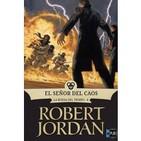 La Rueda Del Tiempo - El Señor del Caos- libro 8