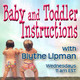 08-26-2015 Baby and Toddler Instructions Welcomes Speaicl Guest, Dr. Howard Farran DDS, MBA