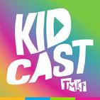 Kidcast by TMKF