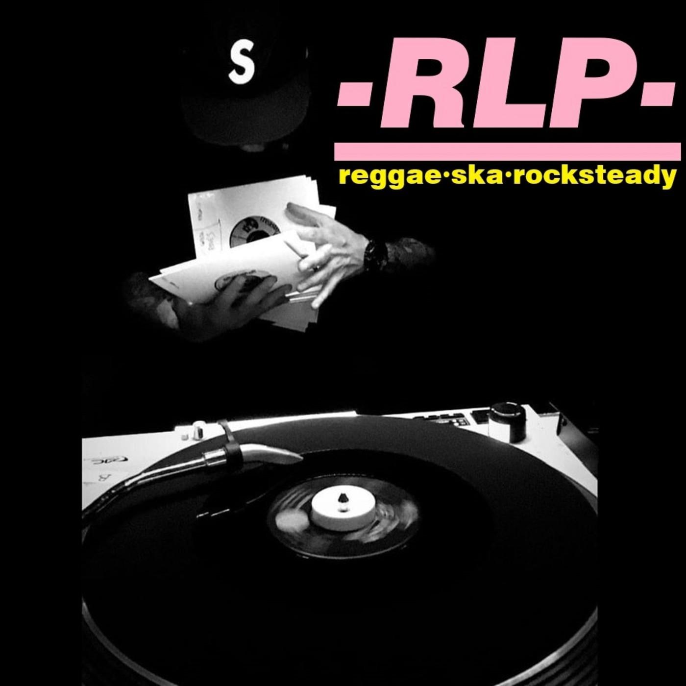 RLP (REGGAE-SKA-ROCKSTEADY)