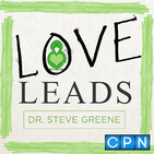Love Leads with the Power of Vision (Ep. 84)