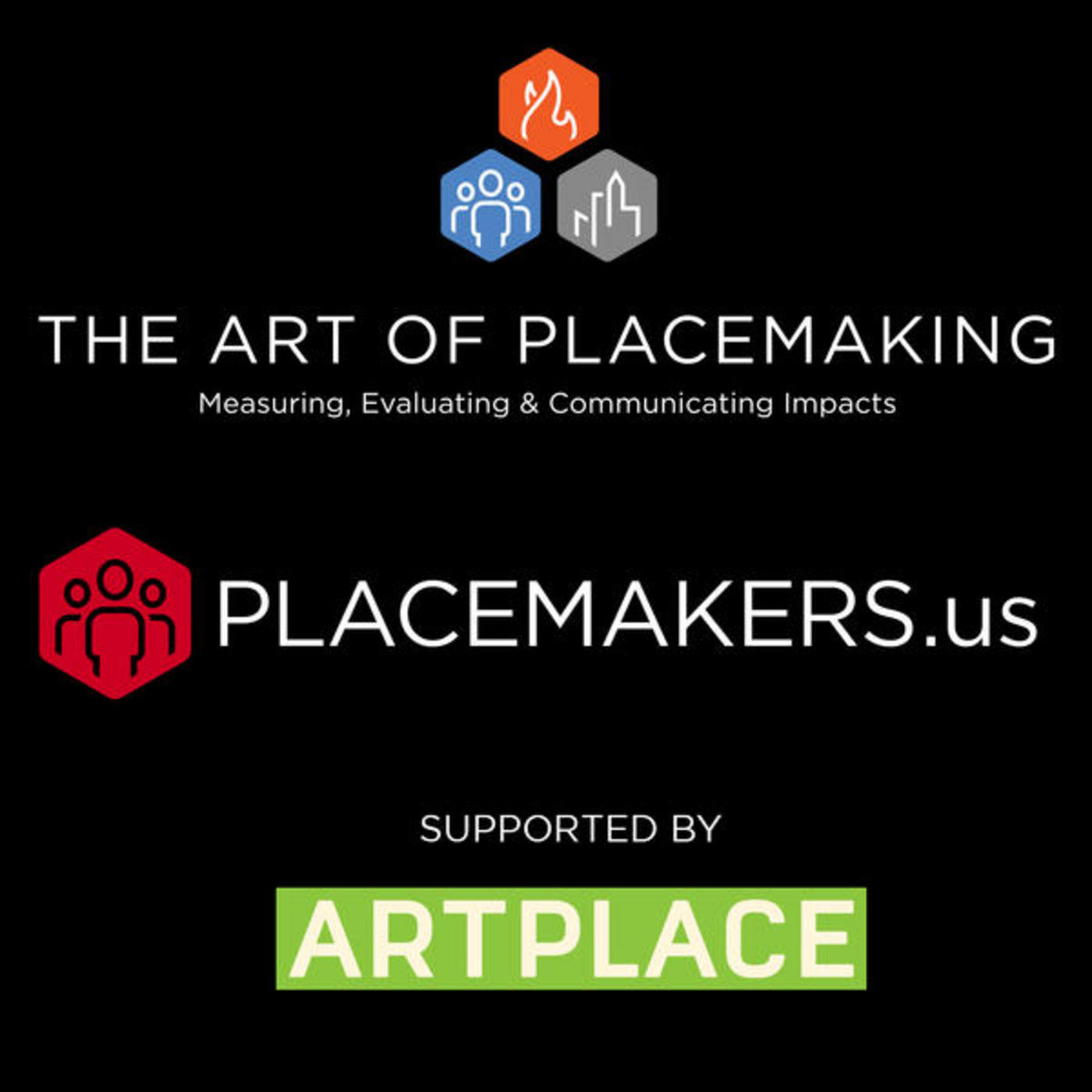 The Art of Placemaking Podcast