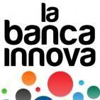 La Banca Innova