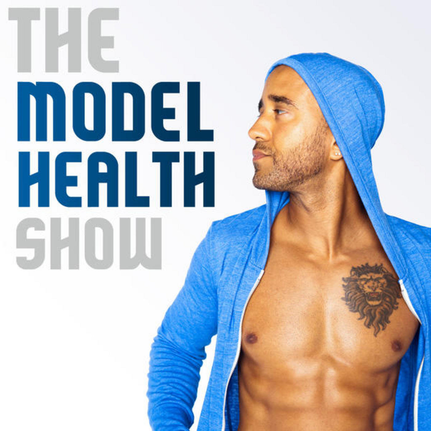 The Model Health Show: Nutrition | Exercise | Fitn