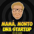Mamá, monto una startup con Jan Almuni