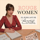 Rouge Women - El podcast de Arantxa Cañadas