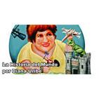 La Historia del Mundo por Diana Uribe