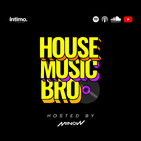 House Music Bro #32 New year new sounds