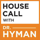 House Call With Dr. Hyman