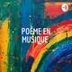 Invitation au voyage de Baudelaire - poème en musique