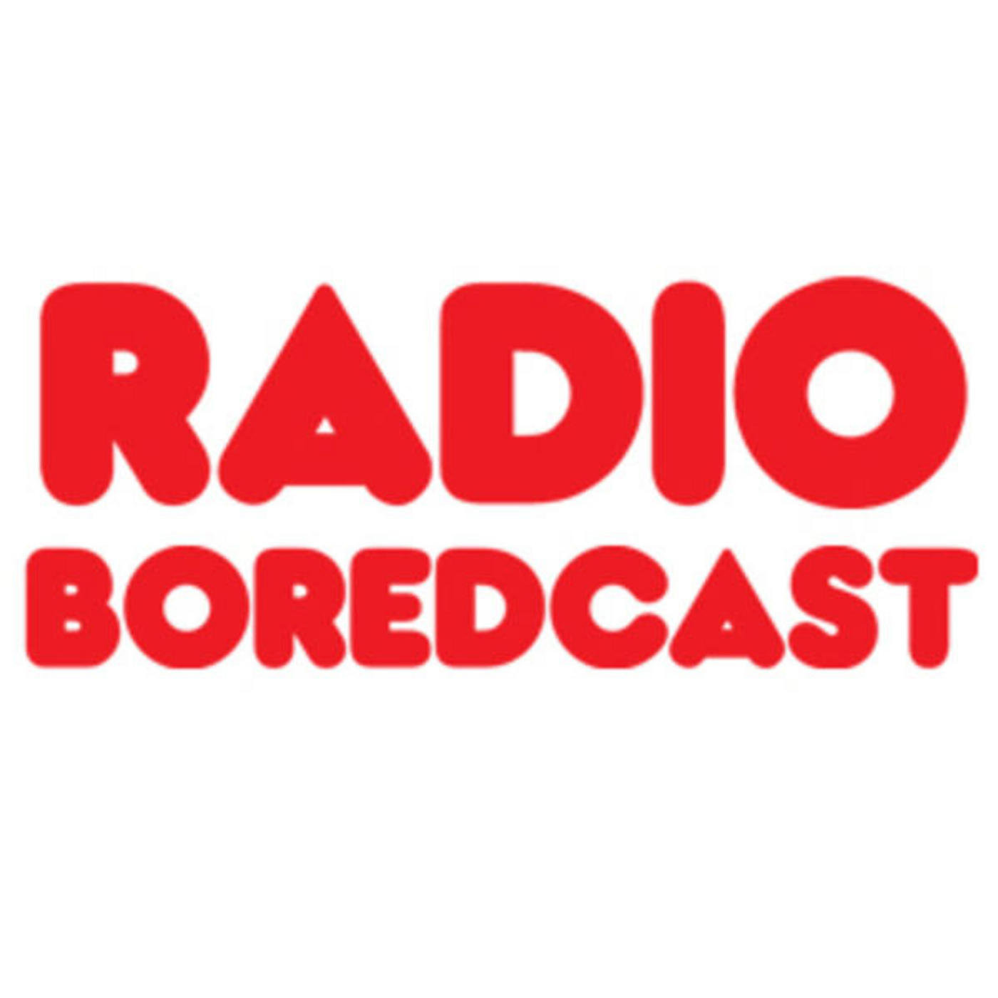 Episode 12 - Preview of 26th, 27th and 28th March on Radio Boredcast